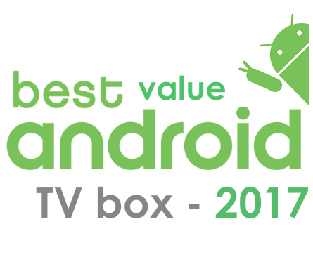 4 Best Value Android TV Boxes 2017 – Buyer's Guide - Aulola Blog